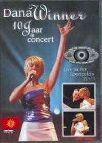 Cover Dana Winner - 10 jaar in concert - Live in het Sportpaleis 2003 [DVD]